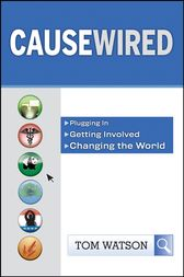 CauseWired by Tom Watson