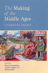 The Making of the Middle Ages by Marios Costambeys