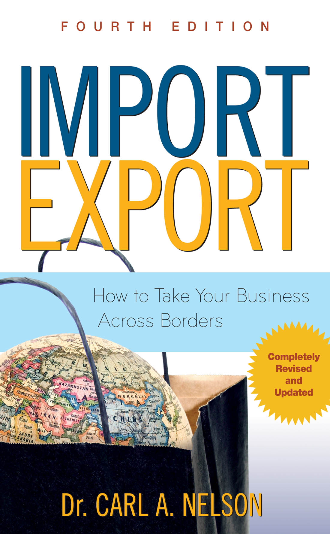 Download Ebook Import/Export: How to Take Your Business Across Borders (4th ed.) by Carl A. Nelson Pdf