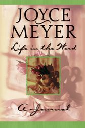 Life in the Word by Joyce Meyer