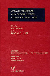 Atomic, Molecular, and Optical Physics: Atoms and Molecules by F. B. Dunning