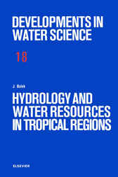 Hydrology and Water Resources in Tropical Regions by J. Balek