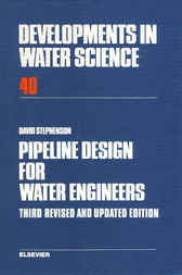 Pipeline Design for Water Engineers by D. J. Stephenson