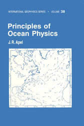 Principles of Ocean Physics by John R. Apel