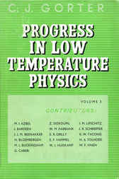 Progress in Low Temperature Physics by C J Gorter