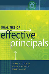 Qualities of Effective Principals by James H. Stronge