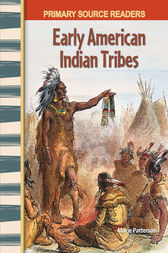 Early American Indian Tribes by Marie Patterson