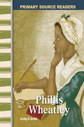 Phillis Wheatley by Emily R. Smith