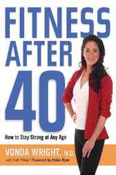 Fitness After 40 by Vonda Wright