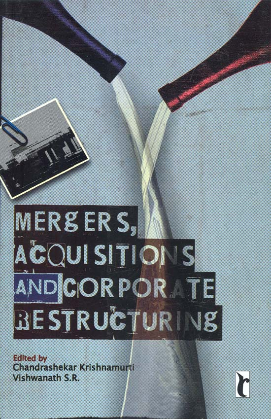 Download Ebook Mergers, Acquisitions and Corporate Restructuring by Chandrashekar Krishnamurti Pdf