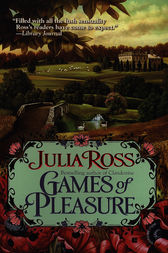 Games of Pleasure by Julia Ross