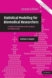 Statistical Modeling for Biomedical Researchers by William D. Dupont