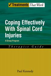 Coping Effectively With Spinal Cord Injuries by Paul Kennedy