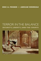Terror in the Balance by Eric A. Posner