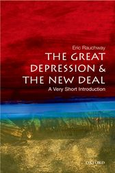 The Great Depression and the New Deal: A Very Short Introduction by Eric Rauchway