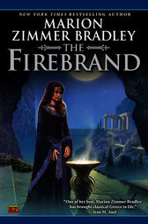 The Firebrand by Marion Zimmer Bradley