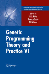 Genetic Programming Theory and Practice VI by Rick Riolo