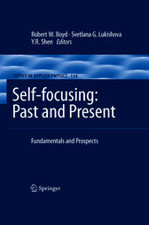 Self-focusing: Past and Present by Robert W. Boyd
