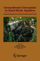 Groundwater Dynamics in Hard Rock Aquifers by Shakeel Ahmed