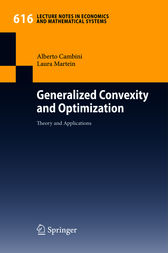 Generalized Convexity and Optimization by Alberto Cambini