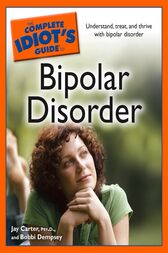 The Complete Idiot's Guide to Bipolar Disorder by Bobbi Dempsey