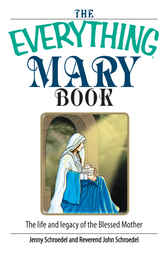 The Everything Mary Book by Jenny Schroedel