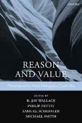 Reason and Value by R. Jay Wallace