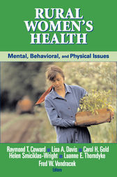 Rural Women's Health by Raymond T. Coward
