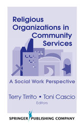 Religious Organizations in Community Services by Terry Tirrito