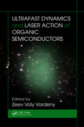 Ultrafast Dynamics and Laser Action of Organic Semiconductors by Zeev Valy Vardeny