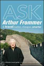 Ask Arthur Frommer by Arthur Frommer