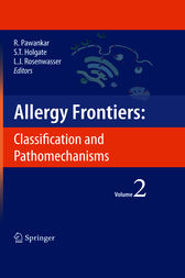 Allergy Frontiers:Classification and Pathomechanisms by Ruby Pawankar