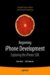 Beginning iPhone Development by Jeff LaMarche