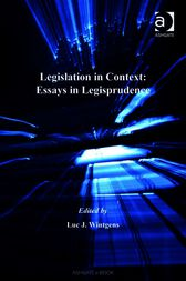 Legislation in Context: Essays in Legisprudence by Luc J Wintgens