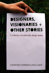 Designers Visionaries and Other Stories by Jonathan Chapman