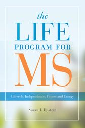 The LIFE Program for MS by Susan J Epstein