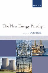 The New Energy Paradigm by Dieter Helm