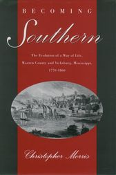 Becoming Southern by Christopher Morris