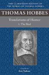 Thomas Hobbes: Translations of Homer by Eric Nelson