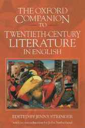 The Oxford Companion to Twentieth-Century Literature in English by Jenny Stringer