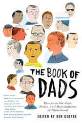 The Book of Dads by Ben George