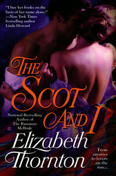 The Scot and I by Elizabeth Thornton