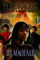 Book Three of the Travelers by D.J. MacHale
