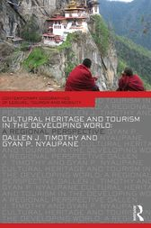Cultural Heritage and Tourism in the Developing World by Dallen J. Timothy