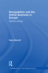 Deregulation and the Airline Business in Europe by Sean Barrett