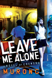 Leave Me Alone by Murong