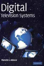 Digital Television Systems by Marcelo S. Alencar