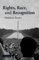 Rights, Race, and Recognition by Derrick Darby