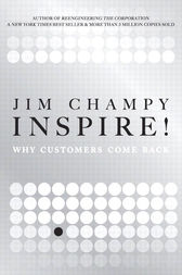 Inspire! by Jim Champy