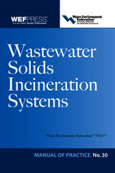 Wastewater Solids Incineration Systems MOP 30 by Water Environment Federation